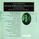 Jean Redpath The Songs Of Robert Burns, Volumes 3 & 4