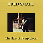 Fred Small The Heart Of The Appaloosa