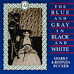 Sparky Rucker The Blue And Gray In Black And White