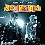 Sex Pistols Raw & Live