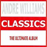 Andre Williams Classics - Andre Williams