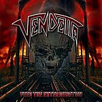 Vendetta Feed The Extermination