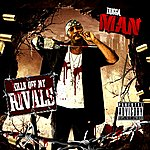Trigga Man Killin' Off My Rivals
