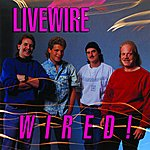 Live Wire Wired!