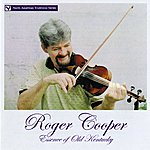 Roger Cooper Essence Of Old Kentucky