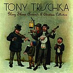 Tony Trischka Glory Shone Around: A Christmas Collection