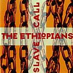 The Ethiopians Slave Call