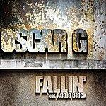 Oscar G. Fallin' Feat. Adaja Black