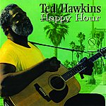 Ted Hawkins Happy Hour