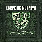 Dropkick Murphys Going Out In Style - Live At Fenway Edition