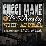 Gucci Mane Whip Appeal (Feat. P2thela)