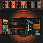 Skinny Puppy Rabies (Remastered)