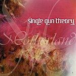 Single Gun Theory Motherland