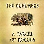 The Dubliners A Parcel Of Rogues