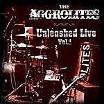 Aggrolites Unleashed Live Vol. 1