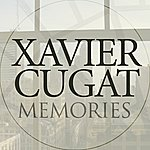 Xavier Cugat Memories