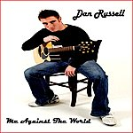 Dan Russell Me Against The World