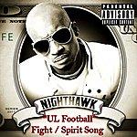 Nighthawk Ul Football Fight / Spirit Song - Single