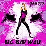 Taxi Doll Big Bad Wolf - Single