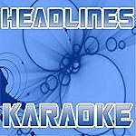 The Original Headlines (Karaoke)