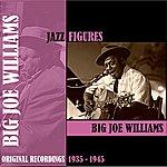 Big Joe Williams Jazz Figures / Big Joe Williams (1935-1945)