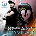 Sandro Peres Bring It Back (Feat. Lucy Clarke)