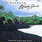 Ledward Kaapana Black Sand