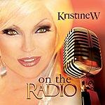 Kristine W On The Radio