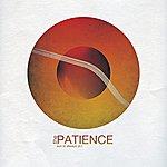 Patience Sun Is Always Pt.1