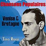 Tino Rossi Chansons Populaires - Venise & Bretagne