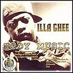 Illa Ghee Body Music