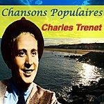 Charles Trenet Chansons Populaires - Charles Trenet