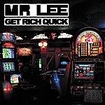 Mr. Lee Get Rich Quick
