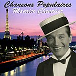 Maurice Chevalier Chansons Populaires - Maurice Chevalier