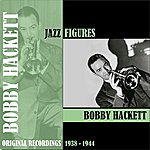 Bobby Hackett Jazz Figures / Bobby Hackett (1938-1944)