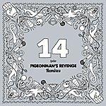 Spiller Pigeonman's Revenge (Remixes)