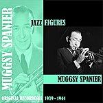 Muggsy Spanier Jazz Figures / Muggsy Spanier (1939-1944)