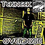 Tekneek Overdose