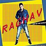 Raghav Top Of The World - Single