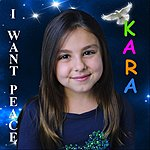 "Kara ""I Want Peace"" (Feat. The International Peace Choir)"