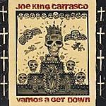 Joe 'King' Carrasco Vamos A Get Down