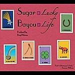 Sugar Bayou Lucky Life