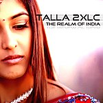 Talla 2XLC The Realm Of India