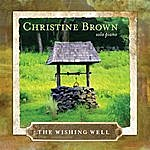 Christine Brown The Wishing Well: Solo Piano