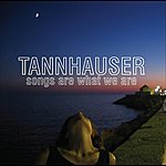 Tannhauser Songs Are What We Are
