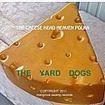 The Yard Dogs The Cheese Head Heaven Polka