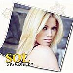 S.O.L. La Que Manda Soy Yo!!