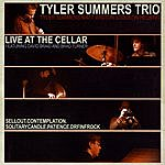 Tyler Summers Live At The Cellar (Feat. David Braid & Brad Turner)