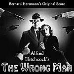 Bernard Herrmann Alfred Hitchcock's The Wrong Man (Original Soundtrack)