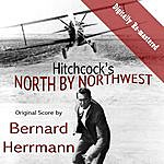 Bernard Herrmann Alfred Hitchcock's North By Northwest (Original Soundtrack) (Digitally Re-Mastered)